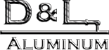 D and L Aluminum Enterprises